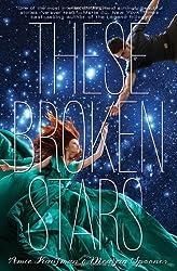 These Broken Stars: A Starbound Novel (These Broken Stars; Starbound)