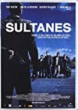 Sultans of the South ( Sultanes del Sur ) [ NON-USA FORMAT, PAL, Reg.2 Import - Spain ] by Jordi Moll??