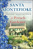 The French Gardener: A Novel by  Santa Montefiore in stock, buy online here