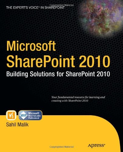 Microsoft SharePoint 2010: Building Solutions for SharePoint 2010 (Books for Professionals by Professionals) Pdf