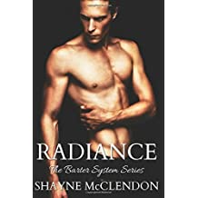 Radiance: The Barter System Series