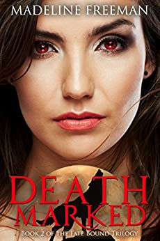 Death Marked (Fate Bound Trilogy Book 2) by [Freeman, Madeline]