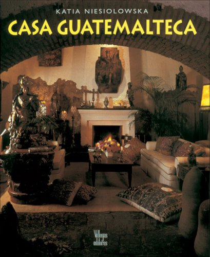 Casa guatemalteca by Brand: Villegas Editores