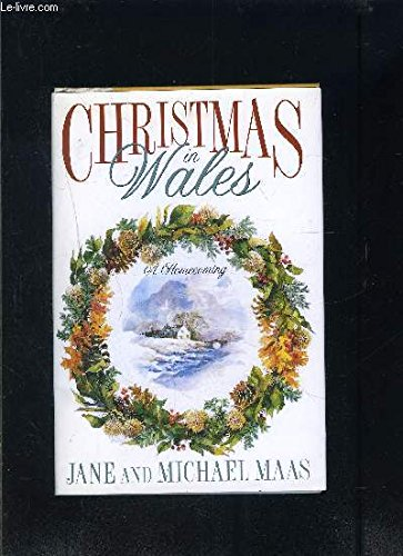 Christmas in Wales: A Homecoming (Kingdom United Christmas Traditions)