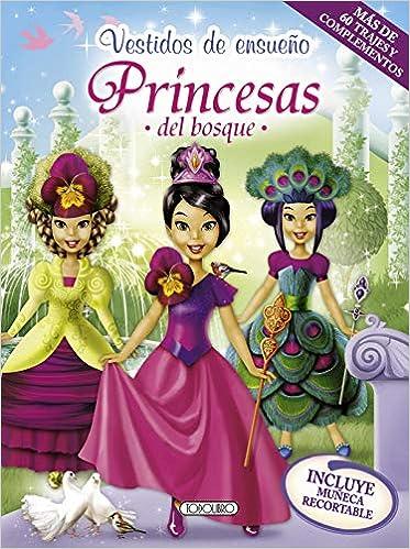 Princesas del bosque: S.A. Todolibro Ediciones ...