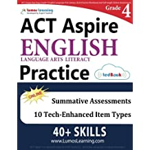 ACT Aspire Test Prep: Grade 4 English Language Arts Literacy (ELA) Practice Workbook and Full-length Online Assessments...