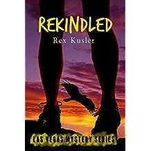 Rekindled (Las Vegas Mystery Book 9)