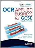 OCR Applied Business Studies for GCSE, Karen Hough and Rebecca Bentley, 0340987391