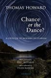 img - for Chance or the Dance?: A Critique of Modern Secularism book / textbook / text book