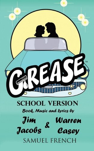 Grease, School Version (Samuel French Acting Edition)