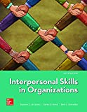 img - for Loose Leaf for Interpersonal Skills in Organizations book / textbook / text book