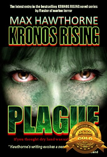 KRONOS RISING: PLAGUE: If you thought dry land was safe, think again. (English Edition)