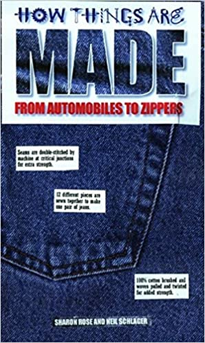 c9638850f3ac4 How Things Are Made: From Automobiles to Zippers: Sharon Rose ...