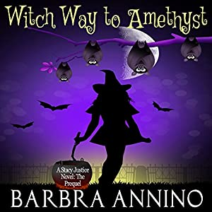 Witch Way to Amethyst: The Prequel Audiobook