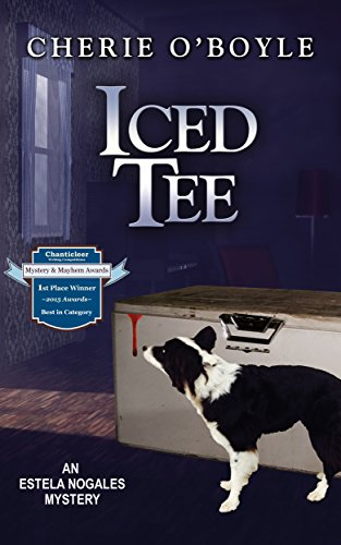 - Iced Tee: An Estela Nogales mystery