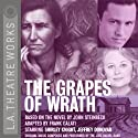 The Grapes of Wrath (Dramatized) Performance by John Steinbeck Narrated by Shirley Knight, Jeffrey Donovan, Emily Bergl, Mike Buie, Daniel Chacon, Maurice Chasse, Shannon Cochran