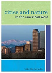 Cities and Nature in the American West