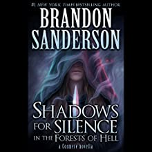 Shadows for Silence in the Forests of Hell: A Cosmere Novella Audiobook by Brandon Sanderson Narrated by Kate Reading