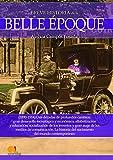 Breve historia de la Belle Époque (Spanish Edition)