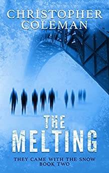 Melting Science Post Apocalyptic Survival Thriller ebook