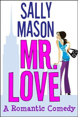 Mr. Love: A Romantic Comedy cover