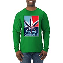 Yes We Cannabis   Poster Parody   Mens Weed Long Sleeve T-Shirt