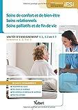 Diplôme d'Etat infirmier - UE 4.1, 4.2 et 4.7 Soins de confort et de bien-être, soins relationnels et soins palliatifs - Semestres 1, 2, 3 et 5