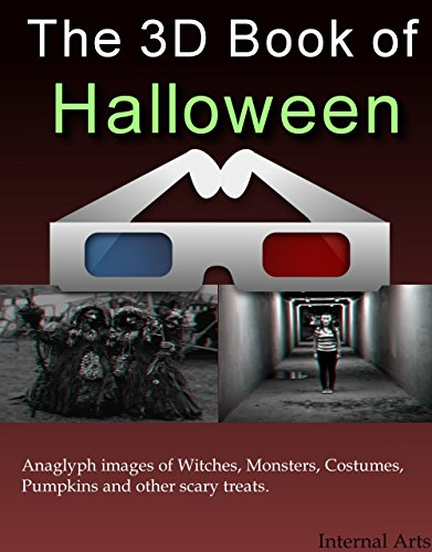 Images Costumes (The 3D Book of Halloween. Anaglyph 3D images of Monsters, Costumes, Pumpkins and scary celebrations. (3D Books 87))