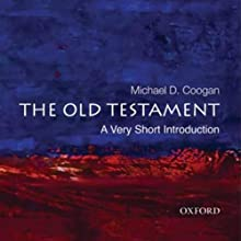 The Old Testament: A Very Short Introduction Audiobook by Michael Coogan Narrated by Tom Parks