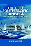 The First South Pacific Campaign, John B. Lundstrom, 1591144175