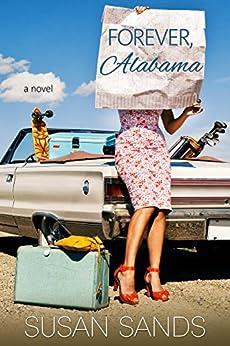 Forever, Alabama (Alabama Series Book 3) by [Sands, Susan]