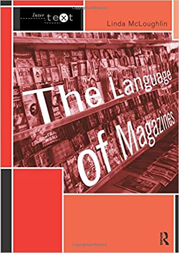The Language Of Magazines (Intertext): Linda McLoughlin ...