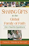 Sharing Gifts in the Global Family of Faith, Pakisa K. Tshimika and Tim Lind, 1561483877