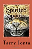 Spirited Spooks, Tarry Ionta, 1494313839