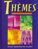 Themes : French for the Global Community, Harper, David R. and Lively, Madeleine, 0838402100