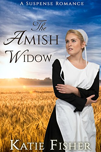 The Amish Widow: A Suspense Romance (Amish Country Mysteries Book 4) by [Fisher, Katie]