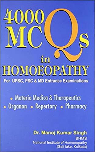 Buy 4000 Mcqs In Homeopathy For Upsc, Psc And Md Entrance