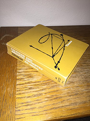 Calculus and Analytic Geometry, 4th Edition (Addison-Wesley Series in Mathematics)