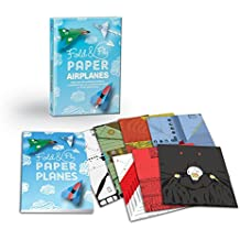 Fold & Fly Paper Airplanes: Includes an Easy-to-Use Instruction Book and More than 140 Illustrated Papers for 12 Soaring Folds
