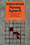 Instructional Planning Systems : A Gaming-Simulation Approach to Urban Problems, Taylor, J. L., 0521082293