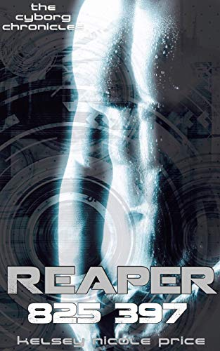 Reaper (The Cyborg Chronicles Book 2)