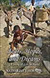 Fears, Hopes, and Dreams, Katherine J. Horning, 1606108174