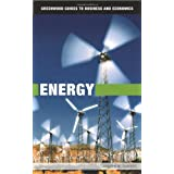 Energy (Greenwood Guides to Business and Economics)