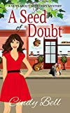 A Seed of Doubt (A Nuts About Nuts Cozy Mystery Book 2)