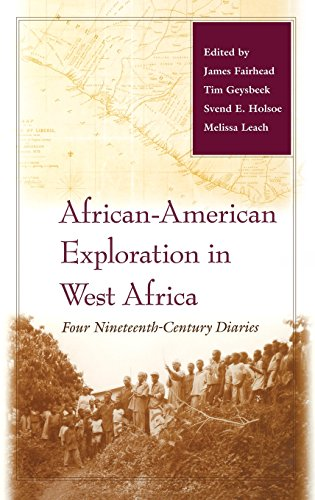 Search : African-American Exploration in West Africa: Four Nineteenth-Century Diaries