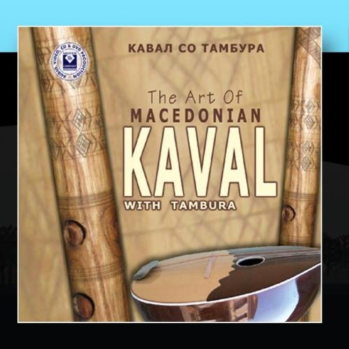 The Art Of Macedonian Kaval With Tambura