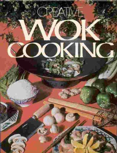 Creative Wok Cooking -