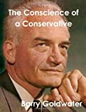 Conscience of a Conservative, Barry Goldwater, 1481978292