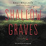 Shallow Graves | Kali Wallace