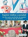 Español Médico y Sociedad, Alicia Giralt, 1612331130